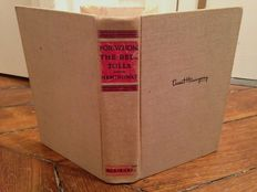 Ernest Hemingway - For Whom the bell tolls - 1940.