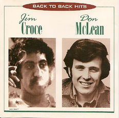 5 x Don McLean and 2 x Jim Croce