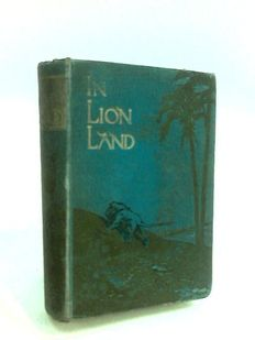 M.Douglas - In Lion Land: The Story of Livingstone and Stanley - 1900