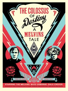 Shepard Fairey (OBEY) - Colossus of Destiny - Melvins