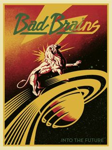 Shepard Fairey (OBEY) - Into The Future - Bad Brains