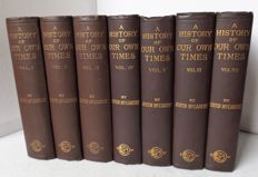Justin McCarthy - A History of Our Own Times - Seven volumes -1901/16
