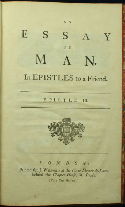 pope an essay on man epistle i 1733 Throughout the epistles of an essay on man pope surveys such grand they appeared in early 1733, with the fourth epistle writing a good essay.