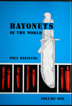 Rare!; Bayonets of the World by Paul Kiesling