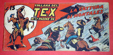 Tex strip I series no. 47 - first ed. not reprint (1948)