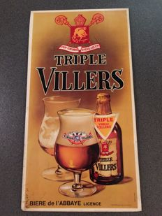 Wonderful advertising sign for Villers Bier Triple bier de L' abbaye, dim. 20 cm wide 40 cm very rare sign from 1975 with proof of tax stamp on the back 1976