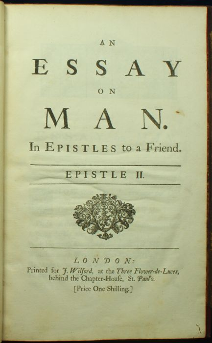 an essay on man in four epistles This lesson will look at alexander pope's 'an essay on man' we will consider its context, form, meaning an essay on man consists of four epistles, which is a term that is historically used to describe formal letters directed to a specific person.
