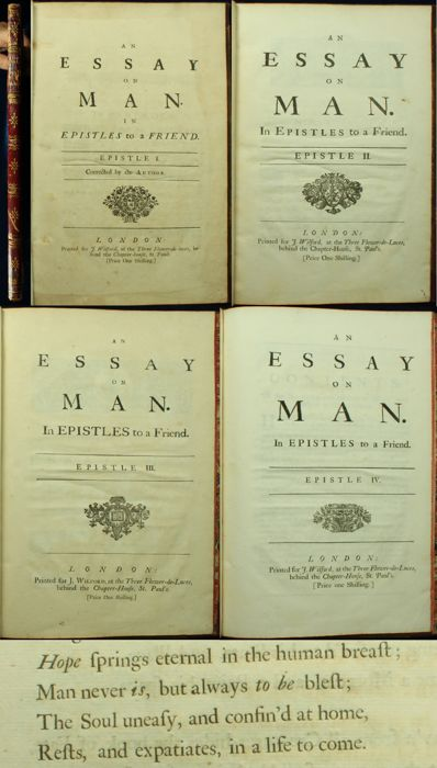an essay on man in four epistles epistle 1 An essay on man is really a series of four verse epistles by alexander pope by 1731 he had completed epistles i-iii and had begun epistle iv.