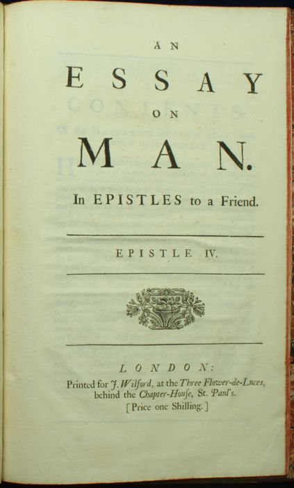 alexander pope an essay on man 1734 An essay on man in four epistles to alexander pope first published in 1734 text and notes taken from the poetical works of alexander pope with memoir.