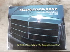 Mercedes Benz - Production Models Book 1946-1986