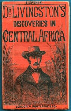 A Narrative of Dr Livingston's Discoveries in Central Africa from 1849 to 1856 with an accurate map - 1857
