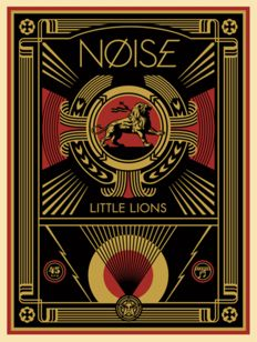 Shepard Fairey (OBEY) - Little Lions Noise