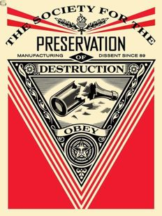 Shepard Fairey (OBEY) - Society of Destruction