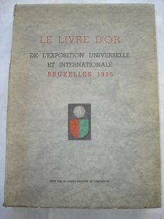 Le livre d'or de l'exposition universelle et internationale Bruxelles 1935