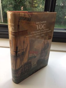 John Landwehr - VOC a bibliography of publications relating to the Dutch East India Company - 1991