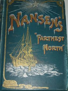 Nansen  - farthest North  [ 2 separate sets] - 4 volumes  1897 / 1898
