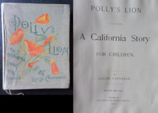 Louise Carnahan - Polly's lion. A California story - 1902