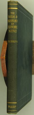Lionel Robbins - An Essay on the Nature and Significance of Economic Science - 1932