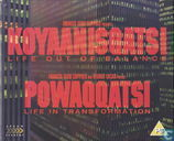 Koyaanisqatsi Life Out of Balance + Powaqqatsi Life in Transformation