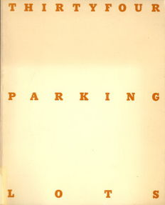 Edward Ruscha - Thirtyfour Parking Lots in Los Angeles - 1974