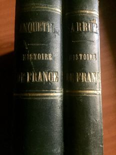 Anquetil & Germain Sarrut - Histoire de France - 2 volumes - 1851/1852
