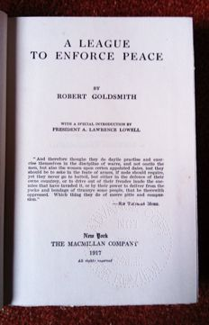 Robert Goldsmith - A League to enforce peace - 1917