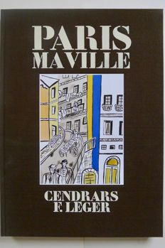 Blaise Cendrars - Paris ma Ville. Illustrations of Fernand Léger - 1987