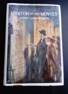 Harry Leon Wilson - Merton of the movies - 1922
