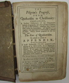 Francis Bugg - The pilgrim's progress, from Quakerism to Christianity containing, a farther discovery of the dangerous growth of Quakerism, not only in points of doctrine, but also in their politicks - 1700