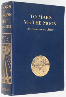 Mark Wicks - To Mars via The Moon - 1911