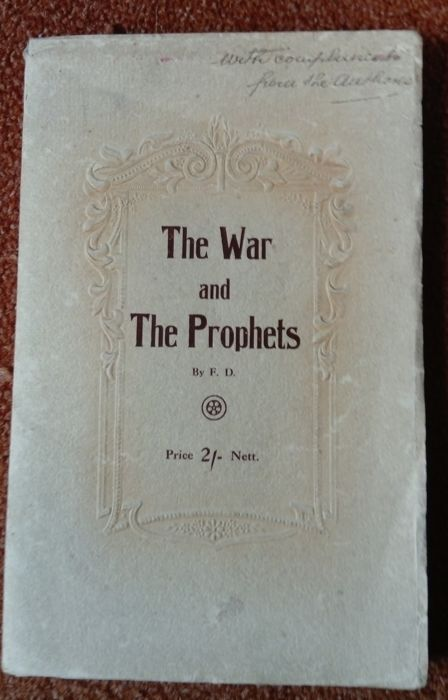 F. D. - The War and the Prophets - no date