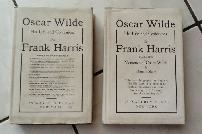 Frank Harris - Oscar Wilde, his life and confessions - 2 volumes - 1918