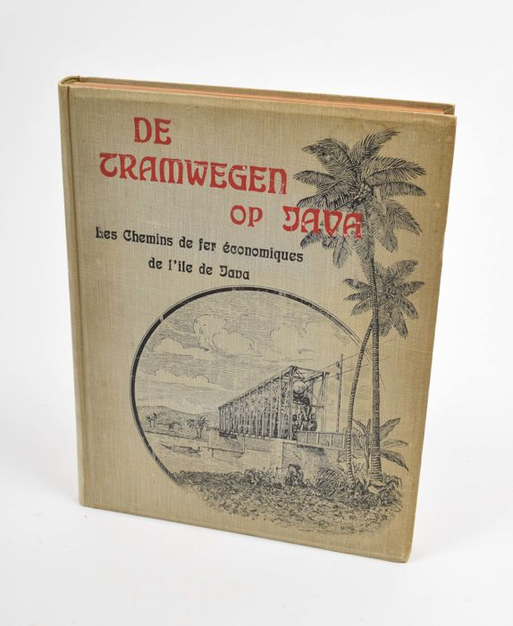 The Dutch East Indies; De tramwegen op Java (...) - 1907
