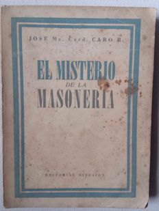 El Misterio de la Masonería (The Mystery of Freemasonry)