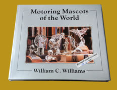 """Motoring Mascots of the World"" 1990 edition, by William C. Williams - newer opened for reading"
