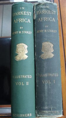 Africa; Henry M. Stanley - In Darkest Africa - 2 volumes - 1891
