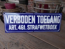 "Old enamel sign ""Verboden toegeang"", 30s - in new condition"