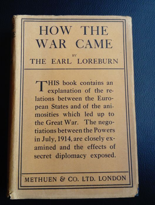 The Earl Loreburn (Robert Reid) - How The War Came - 1919