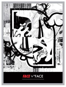 Shepard Fairey (OBEY) & D*Face - Face to Face