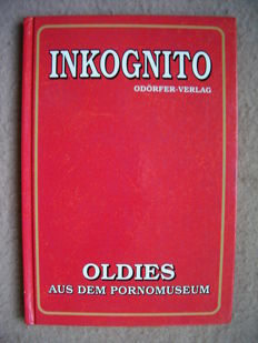 Pornography; Inkognito, Oldies from the pornographic museum - 1998