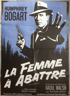 Xarrié - La femme à abattre / The Enforcer (Humphrey Bogart) - 1981