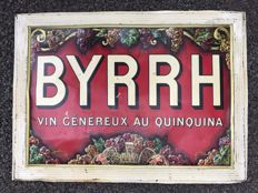 "Old advertising plate ""1910"" BYRRH 38x28cm"