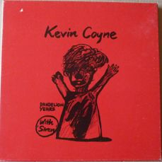 1.Kevin Coyne ‎– Millionaires And Teddy Bears-2.Kevin Coyne ‎– Beautiful Extremes: 1974-1977-3.Kevin Coyne ‎– Marjory Razorblade-4.Kevin Coyne ‎– Sanity Stomp - 5.Kevin Coyne ‎– Dynamite Daze-6.Kevin Coyne With Siren - Dandelion Years