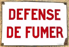 Old enamel sign, 50s, DÉFENSE DE FUMER, 60x40cm