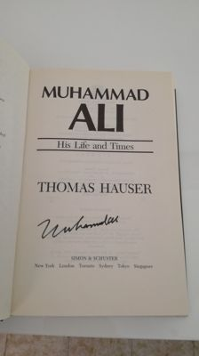 Book; His life and Times - Thomas Hauser - 1991 - Signed by Muhammad Ali