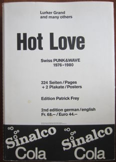 Lurker Grand - Hot Love. Swiss Punk & Wave 1976-1980 - 2007