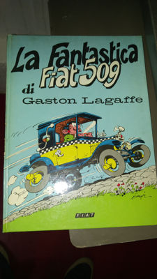 "Gaston Lagaffe - hardcover volume ""La Fantastica Fiat 509"", first edition (1977)"