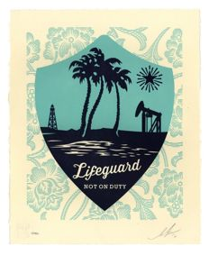 Shepard Fairey (Obey) - Lifeguard Not On Duty Letterpress
