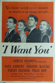 Anonymous - I Want You (Dana Andrews, Dorothy McGuire, Farley Granger) - year 1951