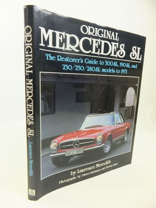 Mercedes-Benz -  SL. The Restorer's Guide to 300 SL, 190 SL and 230/250/280 SL Pagoda
